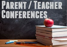 Parent / Teacher Conferences