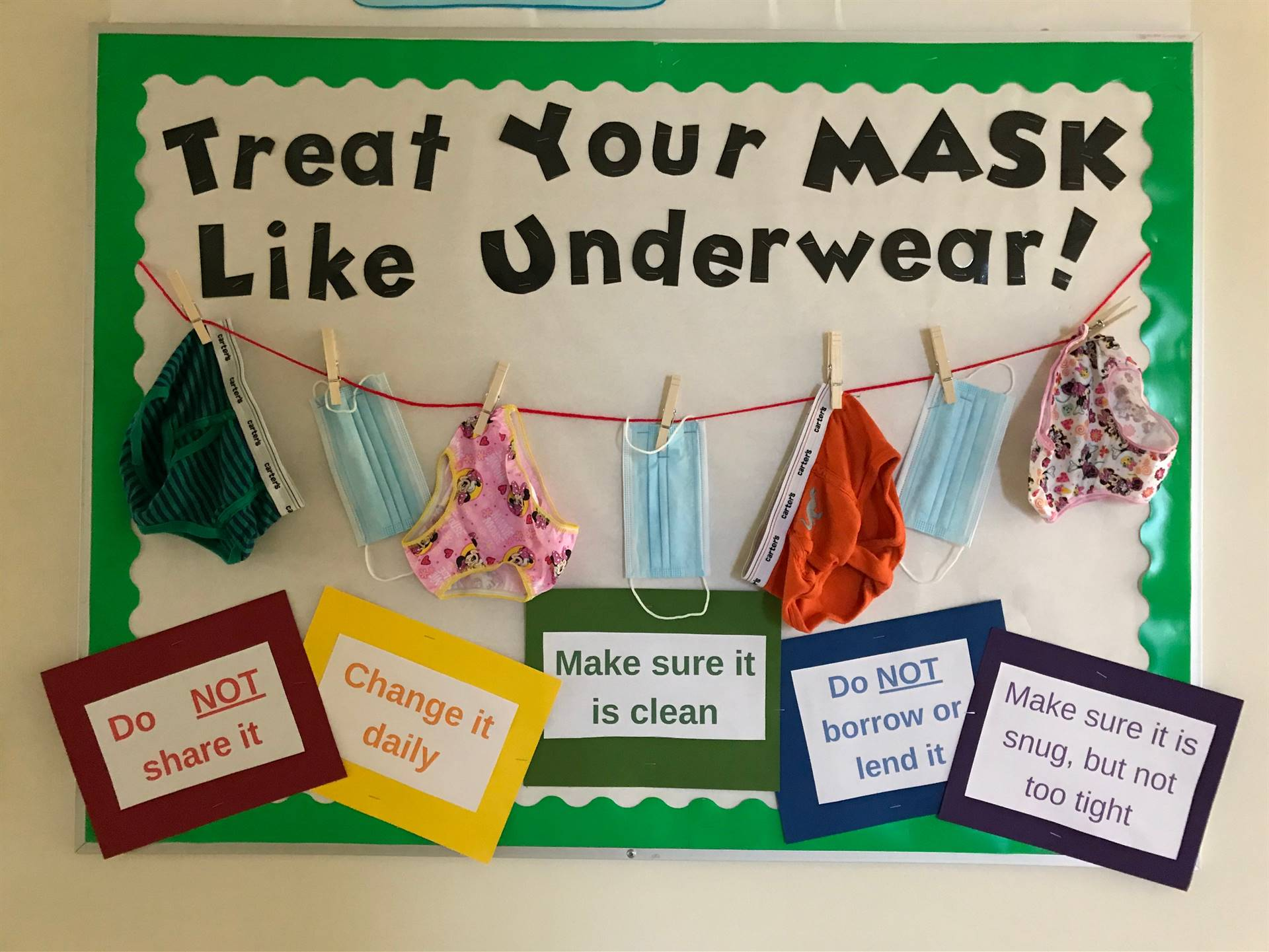 Treat your mask like underwear!